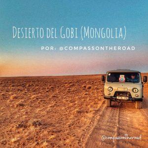 7 días de ruta por el Desierto del Gobi en Mongolia en fugoneta por @compassontheroad