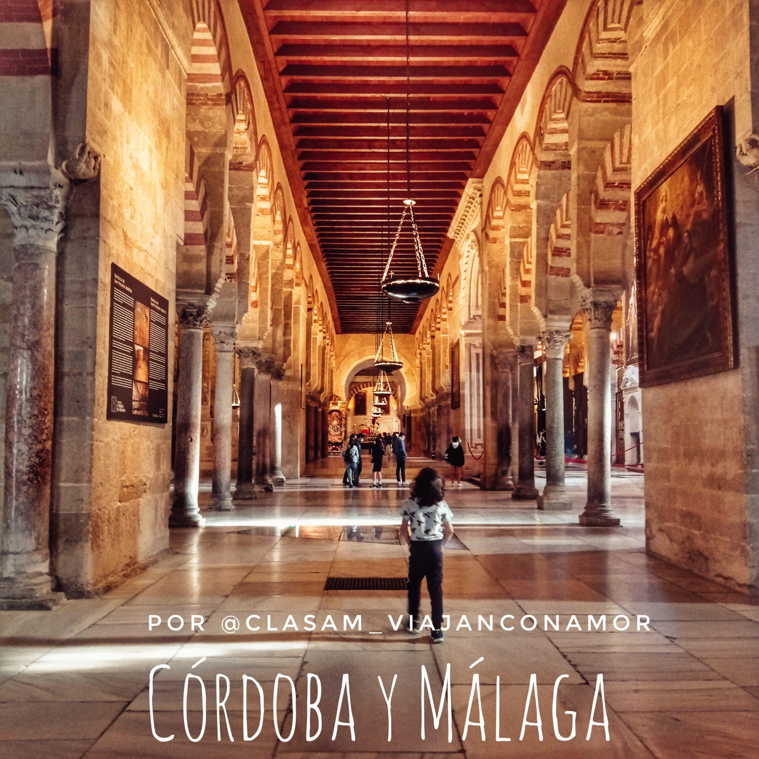 Ruta de una escapada por Córdoba y Málaga en autocaravana por @clasam_viajanconamor