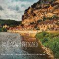 Route through 8 essential plans of the French Dordogne and the Perigord by motorhome by @omplintlavidaenautocaravana