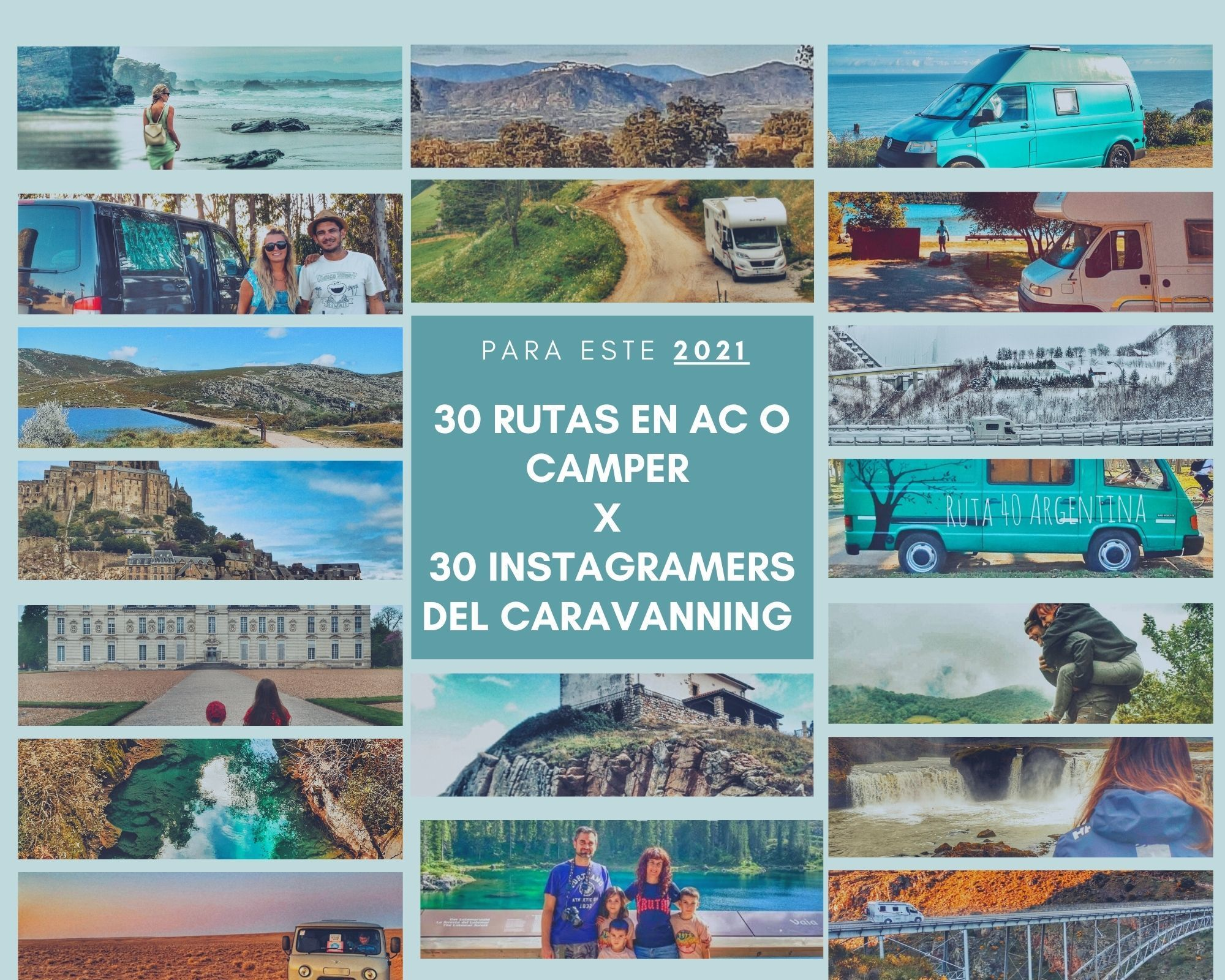 Más de 30 rutas en autocaravana o camper para hacer este 2021 por más de 30 Top Instagramers del caravanning