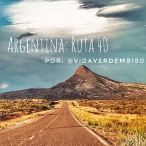 Argentina dal basso verso l'alto: percorso 40 di @ vidaverdemb180
