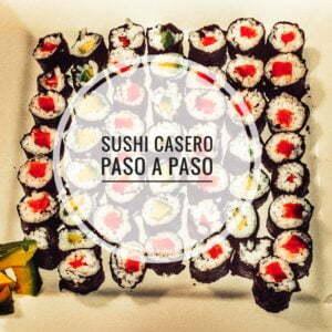 Paso a paso de como hacer el mejor shushi casero
