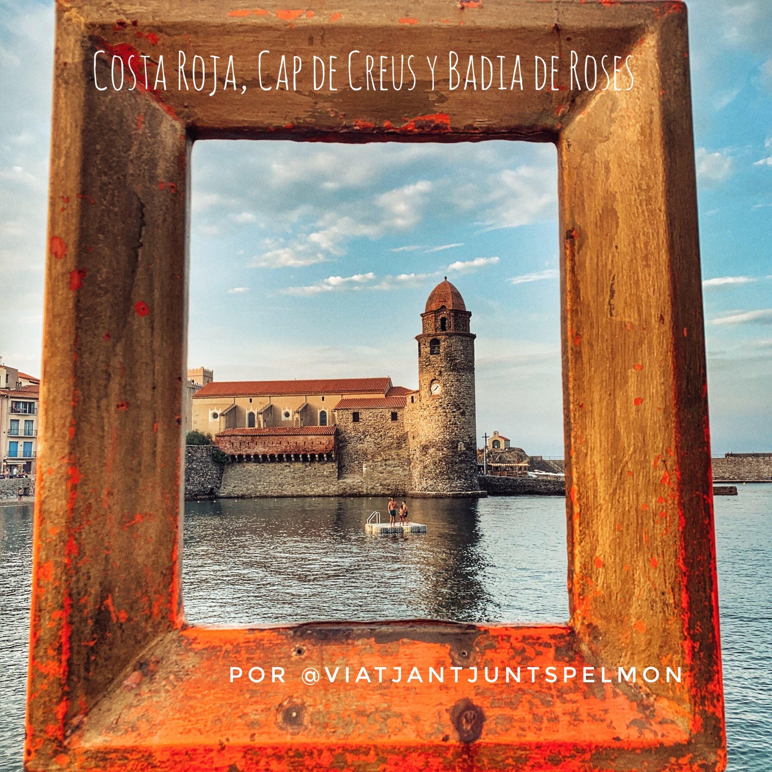 Costa Vermella francesa, Cap de Creus i la Badia de Roses en autocaravana en 11 plans per @viatjantjutspelmon