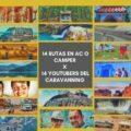 14 percursos em autocaravana ou autocaravana por 14 YouTubers da caravana que nos farão sonhar em viajar de novo