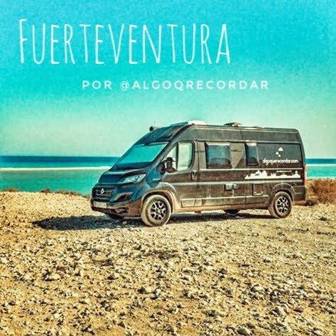 Lee más sobre el artículo Fuerteventura en furgoneta camper por los youtubers @algoqrecordar