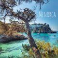 Descubre Menorca en autocaravana o camper por 12 destinos imprescindibles